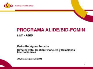 PROGRAMA ALIDE/BID-FOMIN