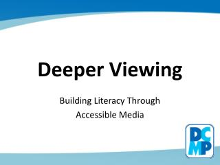 Deeper Viewing