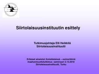 Siirtolaisuusinstituutin esittely