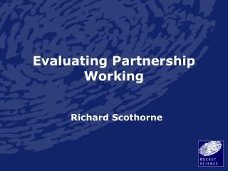 Evaluating Partnership Working