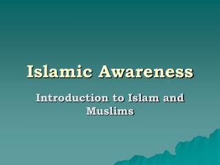 Islamic Awareness