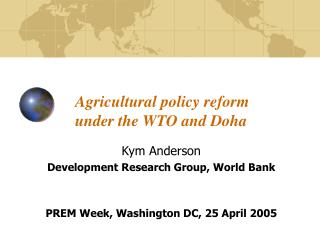 Agricultural policy reform under the WTO and Doha