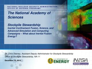 The National Academy of Sciences  Stockpile Stewardship Inertial Confinement Fusion, Science, and Advanced Simulation an