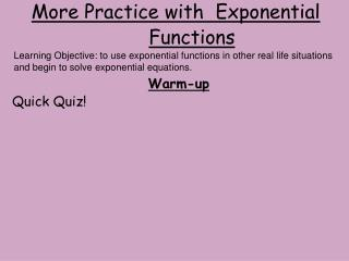 More Practice with  Exponential Functions