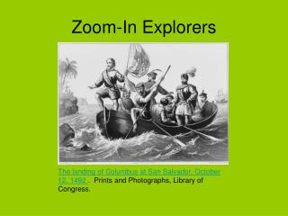 Zoom-In Explorers