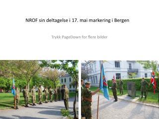 NROF  sin deltagelse i 17. mai markering i Bergen