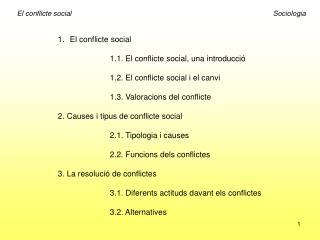 El conflicte social 1.1. El conflicte social, una introducció