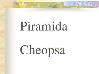 Piramida Cheopsa