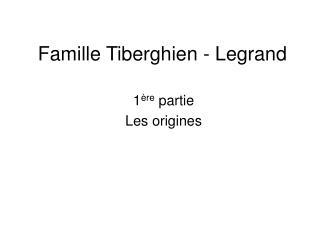 Famille Tiberghien - Legrand