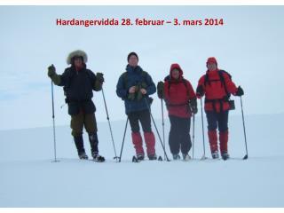 Hardangervidda 28. februar – 3. mars 2014