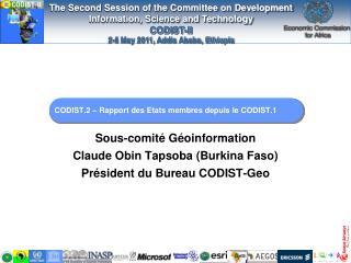 CODIST.2 – Rapport des  Etats membres depuis  le CODIST.1