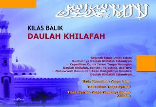 Sejarah Emas Umat Islam   Runtuhnya Daulah Khilafah Islamiyah