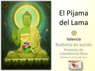 El Pijama  del Lama Valencia