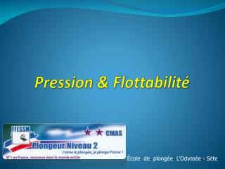 Pression & Flottabilité