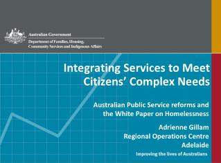 Integrating Services to Meet Citizens� Complex Needs