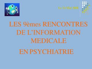 LES 9èmes RENCONTRES DE L'INFORMATION  MEDICALE