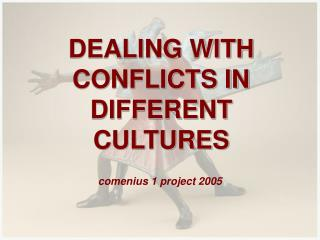 DEALING WITH CONFLICTS IN DIFFERENT CULTURES