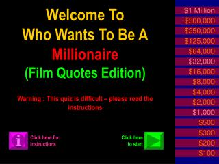 Welcome To Who Wants To Be A Millionaire (Film Quotes Edition)