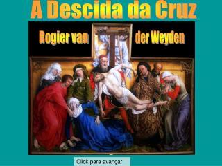 A Descida da Cruz