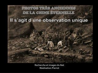 PHOTOS TRÈS ANCIENNES DE LA CHINE ÉTERNELLE