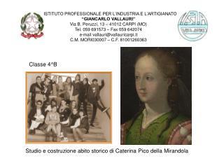 """GIANCARLO VALLAURI"" Via B. Peruzzi, 13 – 41012 CARPI (MO) Tel. 059 691573 – Fax 059 642074"