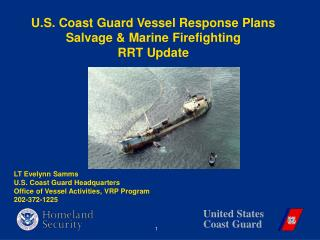 U.S. Coast Guard Vessel Response Plans  Salvage  Marine Firefighting RRT Update