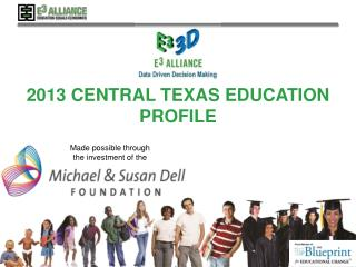 2013  Central Texas  Education Profile