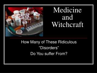 Medicine and Witchcraft