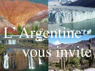 L� Argentine vous invite