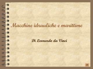 Macchine idrauliche e marittime