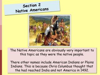 Section 2 Native Americans