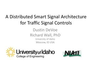 A Distributed Smart Signal Architecture for Traffic Signal Controls