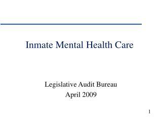 Inmate Mental Health Care