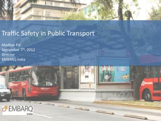 Traffic Safety in Public Transport