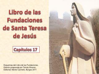 Libro de las Fundaciones  de Santa Teresa  de Jesús