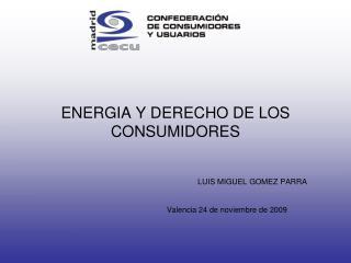 ENERGIA Y DERECHO DE LOS CONSUMIDORES