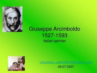 Giuseppe Arcimboldo 1527-1593 Italian peinter