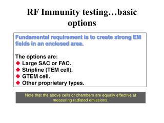 RF Immunity testing�basic options