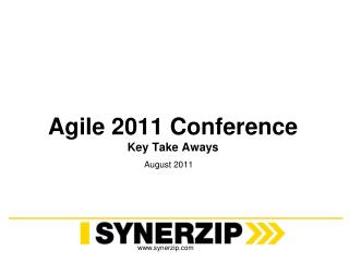 Agile 2011 Conference Key Take  Aways
