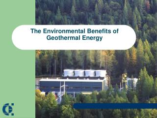 The Environmental Benefits of Geothermal Energy