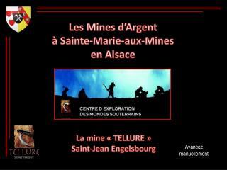Les Mines d'Argent à Sainte-Marie-aux-Mines en Alsace