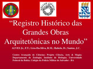 """""""Registro Histórico das Grandes Obras Arquitetônicas no Mundo"""""""