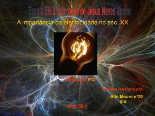 A import�ncia da electricidade no s�c. XX