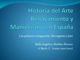 Historia del Arte Renacimiento y Manierismo en España