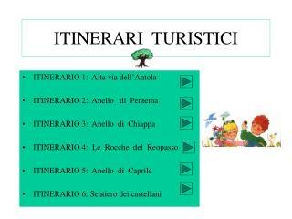 ITINERARI  TURISTICI