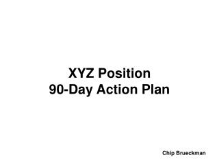 XYZ Position 90-Day Action Plan