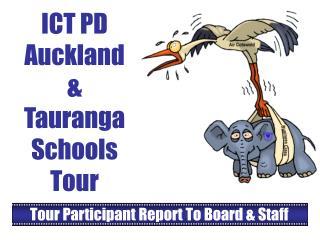 ICT PD Auckland & Tauranga Schools Tour