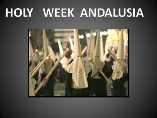 HOLY    week   ANDALUSIA