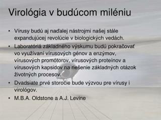 Virológia v budúcom miléniu