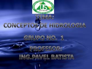 PROFESOR:  ING.PAVEL BATISTA